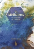 Christine Degoy - 33 Méditations - Les ressources de l´humain.