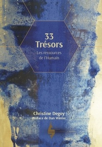 Christine Degoy - 33 Trésors - Les ressources de l´humain.