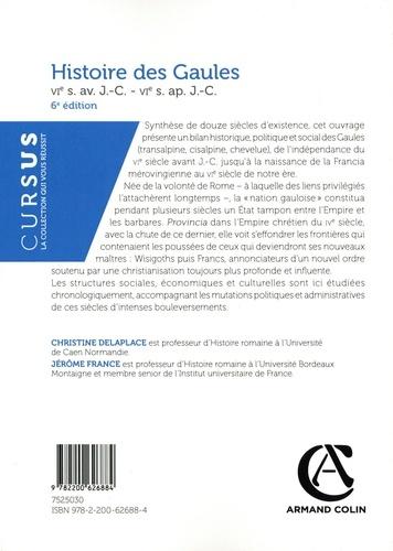 Histoire des Gaules. VIe s. av. J.-C. - VIe s. ap. J.-C. 6e édition