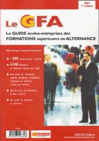 Christine Delerue et Alain Kressmann - Le guide écoles-entreprises des formations supérieures en alternance.