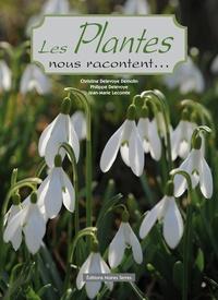 Christine Delevoye Demolin et Philippe Delevoye - Les plantes nous racontent....