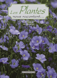 Christine Delevoye Demolin et Philippe Delevoye - Les plantes nous racontent... - Tome 2.