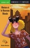 Christine Delezenne et Michèle Marineau - Marion et le Nouveau Monde.