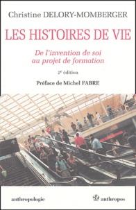 Christine Delory-Momberger - Les histoires de vie - De l'invention de soi au projet de formation.