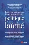 Christine Delory-Momberger et François Durpaire - Lettre ouverte contre l'instrumentalisation politique de la laïcité.