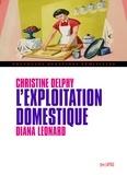 Christine Delphy et Diana Leonard - L'exploitation domestique.