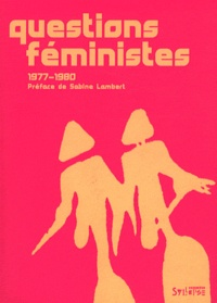 Christine Delphy et Monique Plaza - Questions féministes (1977-1980).