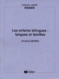 Christine Deprez - Les enfants bilingues : langues et familles.