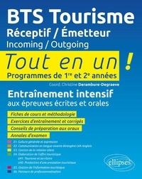 Christine Derambure-Degraeve - BTS Tourisme Réceptif/Emetteur - Tout en un ! Programmes de 1re et 2e années.