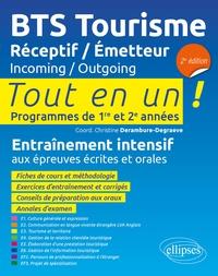 Christine Derambure-Degraeve et Emmanuel Bonsang - BTS Tourisme Réceptif/Emetteur - Tout en un ! Programmes de 1re et 2e années.