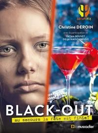 Christine Deroin - Black-out - Au secours la fête est finie !.