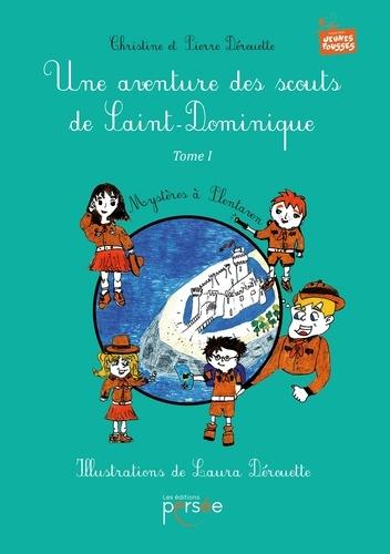 Christine Dérouette et Pierre Dérouette - Une aventure des scouts de Saint-Dominique - Tome 1.