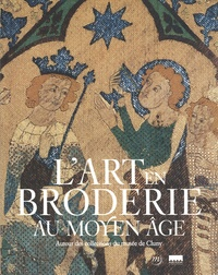 Lart en broderie au Moyen âge - Autour des collections du musée de Cluny.pdf