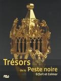 Christine Descatoire - Trésors de la Peste noire - Erfurt et Colmar.