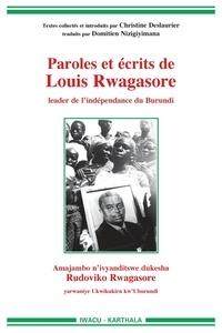Christine Deslaurier - Paroles et écrits de Louis Rwagasore - Leader de l'indépendance du Burundi.