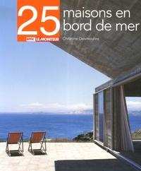 Christine Desmoulins - 25 Maisons en bord de mer.
