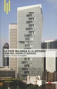 Christine Desmoulins - La tour Majunga à La Défense - Jean-Paul Viguier et associés.