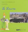Christine Desmoulins - Le Louvre.