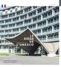 Christine Desmoulins - Le Siège de l'Unesco.