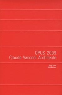 Opus 2009 - Claude Vasconi Architecte.pdf