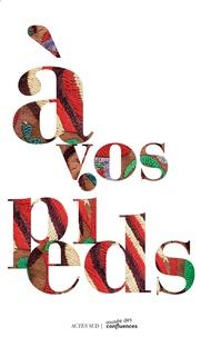 Christine Détrez et Laurence Pissard - A vos pieds.