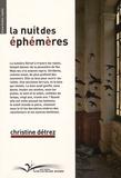Christine Détrez - La nuit des éphémères.