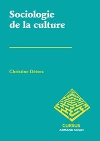 Christine Détrez - Sociologie de la culture.