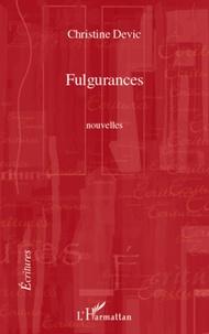 Christine Devic - Fulgurances.