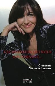 Christine Deviers-Joncour - Ces messieurs qui nous gouvernent….