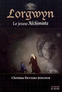 Christine Deviers-Joncour - Lorgwyn, le jeune alchimiste.