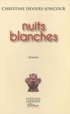 Christine Deviers-Joncour - Nuits blanches.