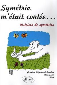 Histoiresdenlire.be Symétrie m'était contée... - Histoires de symétries Image