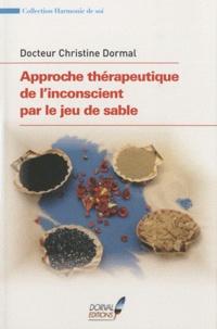 Christine Dormal - Approche thérapeutique de l'inconscient par le jeu de sable.