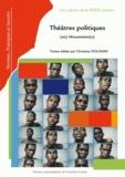 Christine Douxami et Philippe Degaille - Théâtres politiques (en) mouvement(s). 1 DVD