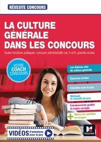 Christine Drapp et Marianne Fougère - La culture générale dans les concours - Toutes fonction publique, concours administratif cat. A et B, grandes écoles.