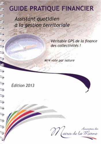 Christine Drouot - Guide pratique financier - Assistant quotidien à la gestion territoriale.