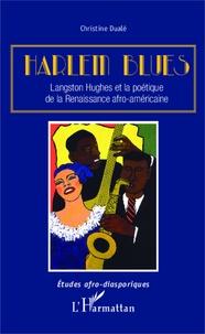 Christine Dualé - Harlem Blues - Langston Hughes et la poétique de la Renaissance afro-américaine.