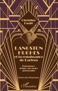 Christine Dualé - Langston Hughes et la renaissance de Harlem - Emergence d'une voix noire américaine.