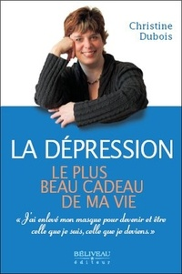 La dépression, le plus beau cadeau de ma vie.pdf