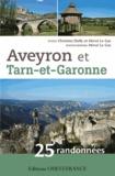 Christine Dufly et Hervé Le Gac - Aveyron et Tarn-et-Garonne - 25 randonnées.
