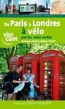 Christine Dufly et Hervé Le Gac - De Paris à Londres à vélo par les voies vertes - Avenue verte London-Paris.