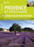 Christine Dufly - Provence et Côte d'Azur - 50 sites incontournables.