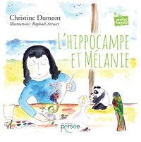 Christine Dumont et Raphaël Arcucci - L'hippocampe et Mélanie.
