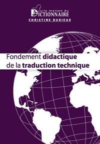 Christine Durieux - Fondement didactique de la traduction technique.