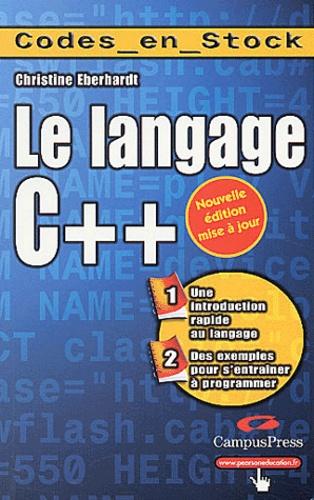 Christine Eberhardt - Le langage C++.
