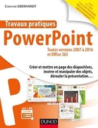 Christine Eberhardt - PowerPoint - Toutes versions 2007 à 2016.