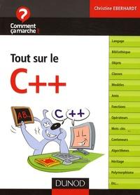 Christine Eberhardt - Tout sur le C++.