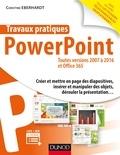 Christine Eberhardt - Travaux pratiques - PowerPoint - Toutes versions 2007 à 2016 et Office 365.