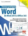 Christine Eberhardt - Travaux pratiques - Word - Toutes versions 2013 à 2019 et Office 365.