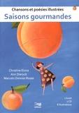 Christine Elvira et Ann Dieryck - Saisons gourmandes - Chansons et poésies illustrées. 1 CD audio